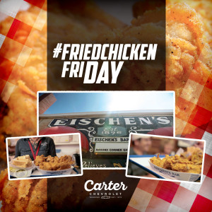 Fried Chicken Friday at Carter Chevrolet
