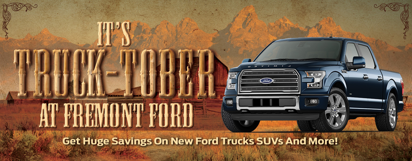 Save on New Trucks During Trucktober At Fremont Ford!
