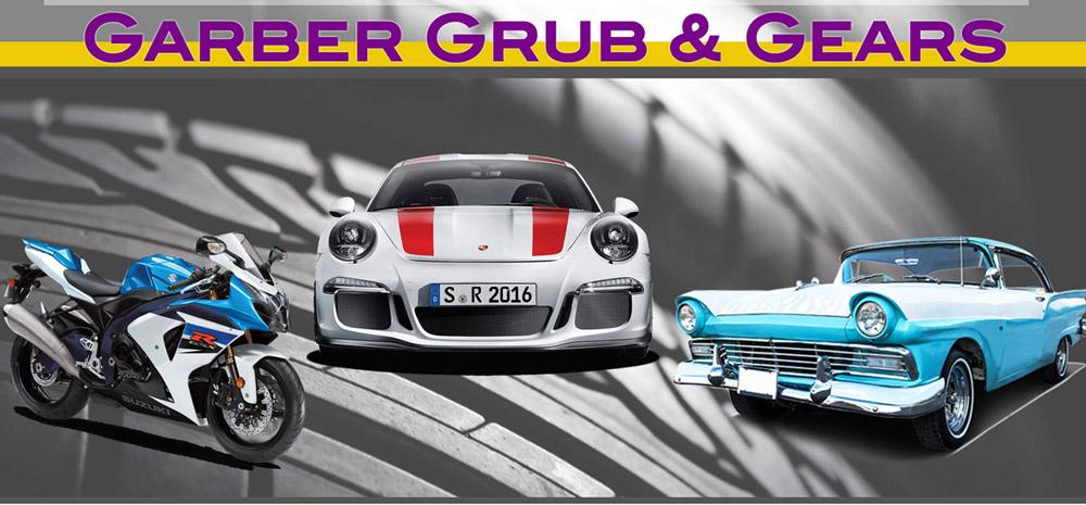 Garber Grub and Gears