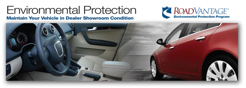 Enviromental Protection maintain your vehilce in dealer showroom condition and road vantage