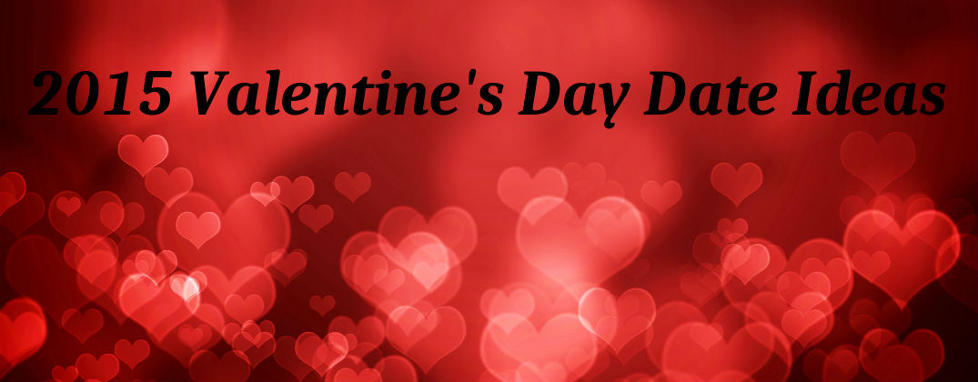 Are you looking for romantic date ideas this valentine s - Valentines day romantic ideas ...