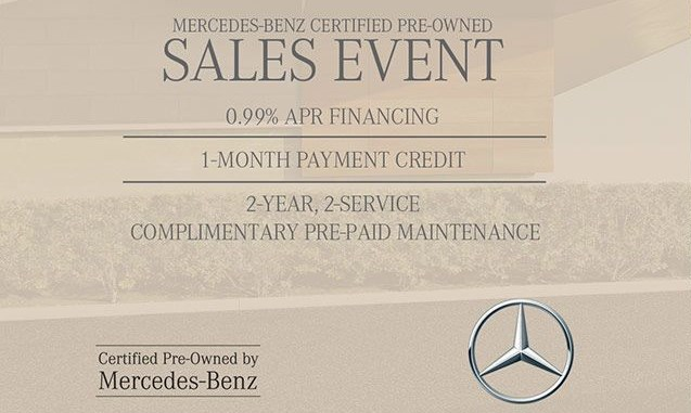 Thatu0027s Why Weu0027re Happy To Offer Exciting Deals During Our Mercedes Benz  Certified Pre Owned Sales ...