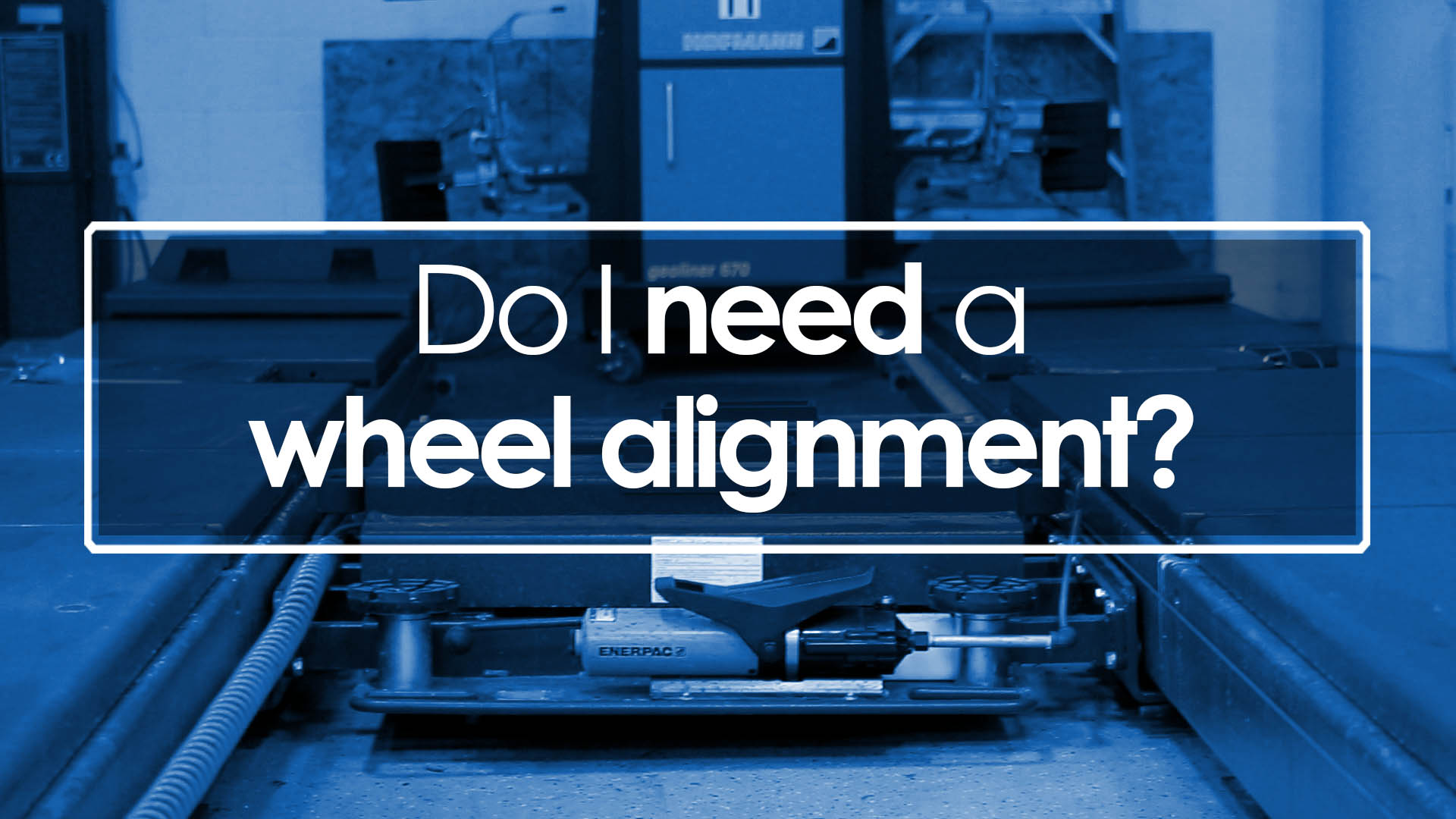 Do I need a wheel alignment