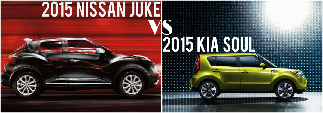 2015 nissan juke vs 2015 kia soul sorg nissan. Black Bedroom Furniture Sets. Home Design Ideas